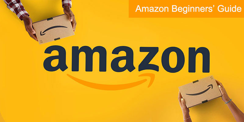 Beginners Must Know: Guide to Create Amazon Seller Account 2020