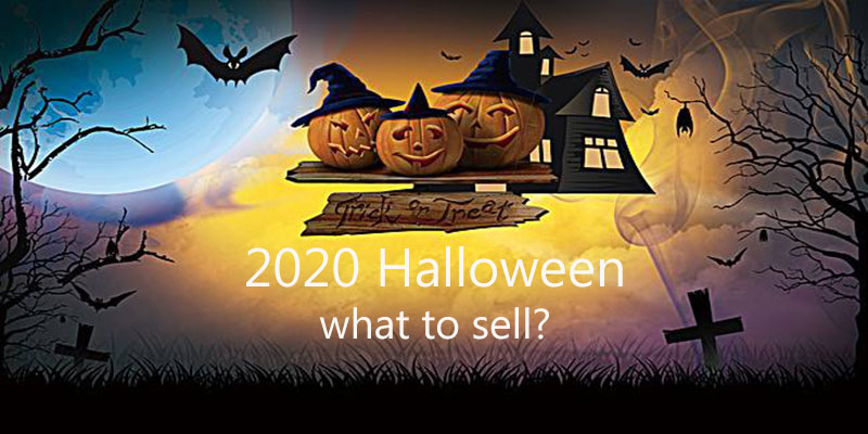 2020 Halloween product opportunity: what to sell for Halloween