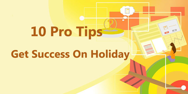 10 Pro Tips For Amazon Sellers To Get Success On Holiday Season 2020