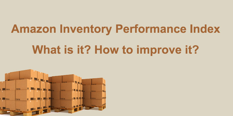 What is Amazon Inventory Performance Index? How to improve it?