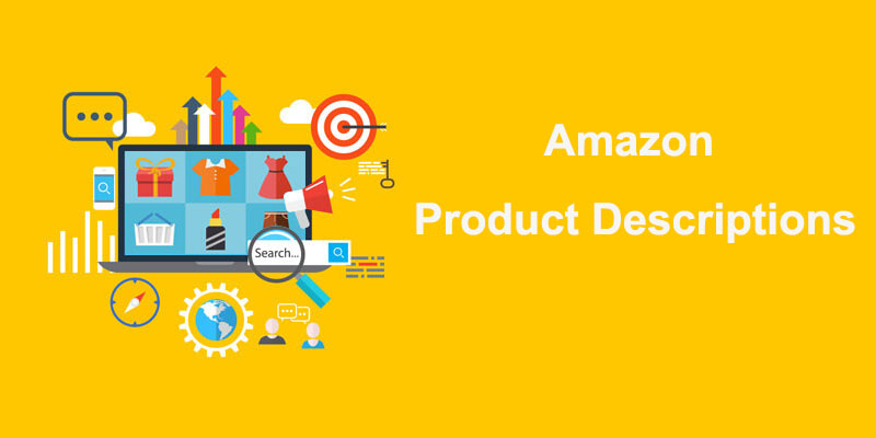 How to write high conversion rate Amazon product descriptions?