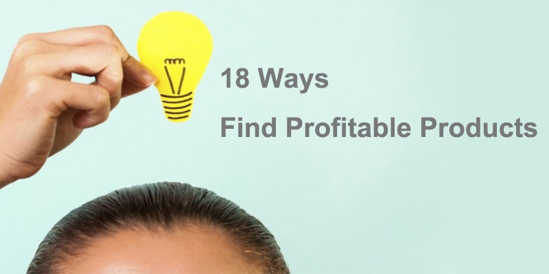 Product idea: where to find profitable products?