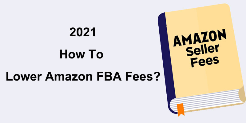 5 Ways To Lower Amazon FBA Fees