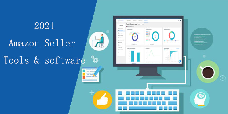 Amazon Seller Tools & software 2021 (Top 42 Software)