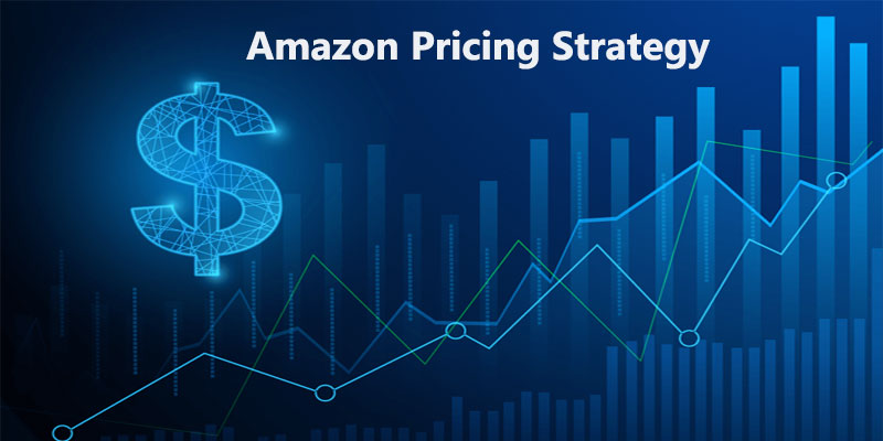Amazon pricing strategy: Guide to price your Amazon products