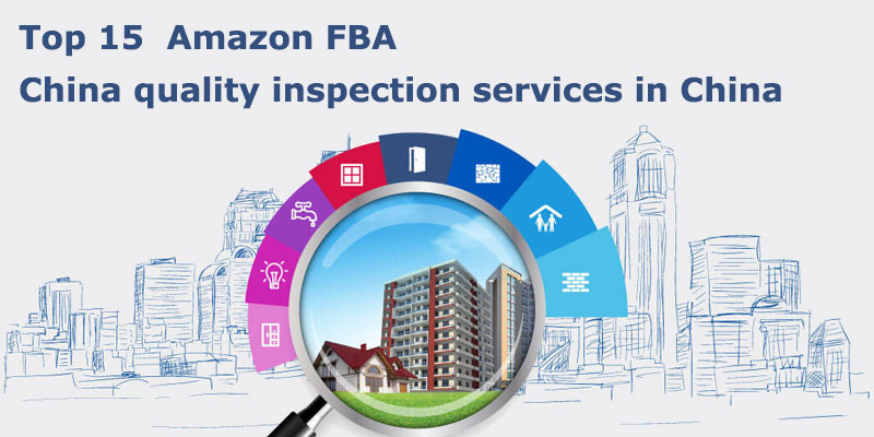 Amazon FBA quality inspection services in China